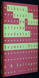 náhled knihy - Vzhůru, tesaři, do výše střechu zvedněte! ; Seymour: Úvod