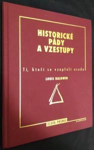 náhled knihy - Historické pády a vzestupy : ti, kteří se vzepřeli osudu