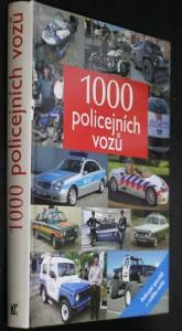 náhled knihy - 1000 policejních vozů : [policejní speciály z celého světa