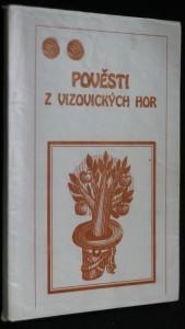 náhled knihy - Pověsti z vizovických hor : ze sbírek Františka Müllera