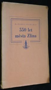 náhled knihy - 550 let města Zlína