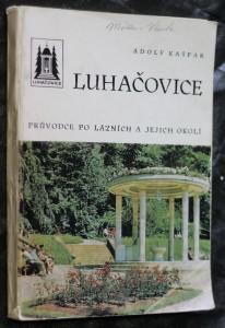 náhled knihy - Luhačovice : průvodce po lázních a jejich okolí