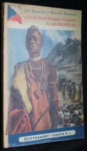 náhled knihy - S československou vlajkou na Kilimandžaro : dvě reportáže z cesty po Africe