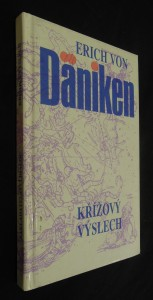 náhled knihy - Křížový výslech : Dänikenovy teorie v palbě otázek