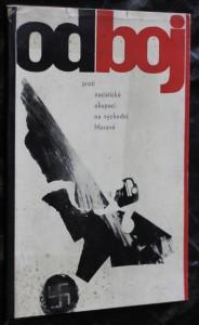 náhled knihy - Odboj proti nacistické okupaci na východní Moravě : průvodce stálou expozicí v oblastním muzeu jihovýchodní Moravy v Gottwaldově