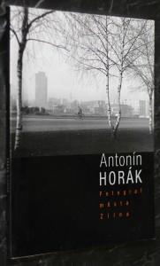náhled knihy - Antonín Horák, fotograf města Zlína