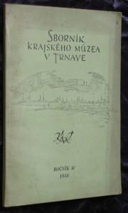 náhled knihy - Sborník krajského múzea v Trnave, ročník II