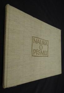 náhled knihy - Nauka o písmu : pomocná kniha pro prům. školy graf. a pro školy uměleckého směru