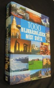náhled knihy - 1000 nejkrásnějších míst světa Tisíc nejkrásnějších míst svět