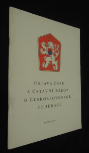 náhled knihy - Ústava ČSSR a ústavní zákon o československé federaci