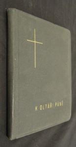 náhled knihy - K oltáři páně : Modlitební kniha a kancionál pro studující středních škol