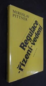 náhled knihy - Regulace - řízení - vedení : příspěvek k marxisticko-leninské analýze sociální podstaty řízení