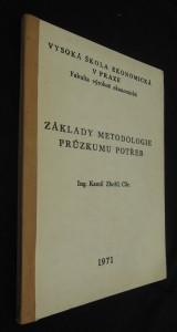 náhled knihy - Základy metodologie průzkumu potřeb : Určeno pro posl. 4. a 5. roč. fak. výrobně ekon.