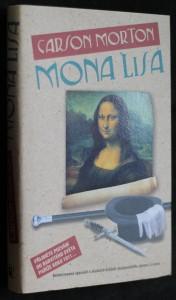 náhled knihy - Mona Lisa : beletrizovaná výpověď o skutečné krádeži nejslavnějšího obrazu z Louvru