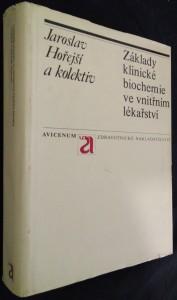 náhled knihy - Základy klinické biochemie ve vnitřním lékařství : (biochemické syndromy)