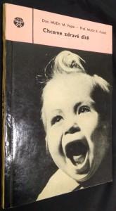 náhled knihy - Chceme zdravé dítě : kapitoly pro nastávající matky a otce