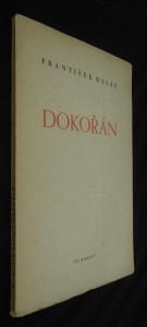náhled knihy - Dokořán : [Poctěno první cenou v básnické soutěži Melantricha 1936]