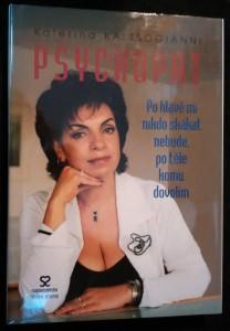 náhled knihy - Psychopat : po hlavě mi nikdo skákat nebude, po těle komu dovolím