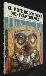 náhled knihy - El Arte De Los Indios Norteamericanos de la Costa Noroeste