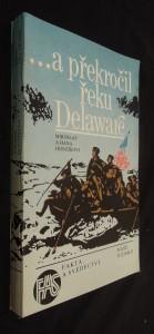 náhled knihy - ...a překročil řeku Delaware