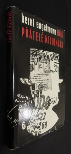 náhled knihy - Moji přátelé - milionáři : příspěvek k sociologii společnosti blahobytu podle vlastních zážitků