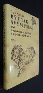 náhled knihy - Být tak svým psem--, aneb, Veselá i smutná povídání o pejscích a jejich lidech