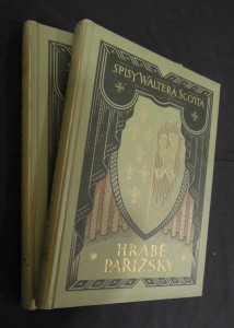 náhled knihy - Spisy Waltera Scotta : Hrabě pařížský (část první a druhá)