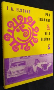náhled knihy - Pan Trabant & bílá slečna, aneb, Putování s kloboučkem