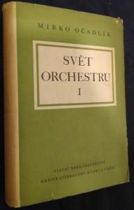 náhled knihy - Svět orchestru : průvodce tvorbou orchestrální. 1, Klasikové a romantikové
