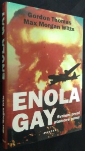 náhled knihy - Enola Gay : svržení první atomové pumy