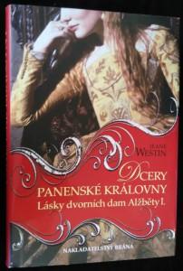 náhled knihy - Dcery panenské královny : lásky dvorních dam Alžběty I.