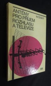 náhled knihy - Antény pro příjem rozhlasu a televize : určeno [též] žákům odb. škol