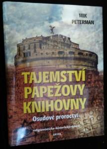 náhled knihy - Tajemství papežovy knihovny : religionisticko-historický román. Osudové proroctví