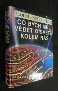 náhled knihy - Co bych měl vědět o světě kolem nás : školní encyklopedie