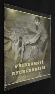 náhled knihy - Příbramští rychloraziči : Překop Velké říjnové socialistické revoluce