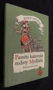náhled knihy - Paměti katovské rodiny Mydlářů : neúprosná kola osudu