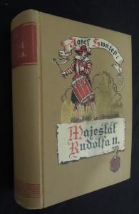 náhled knihy - Majestát Rudolfa II. : román ze století XVI. a XVII.