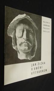 náhled knihy - Jan Žižka v umění výtvarném : výstava k 550. výročí Žižkova úmrtí