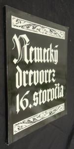 náhled knihy - Nemecký drevorez 16. storočia : Katalog výstavy : September 1980