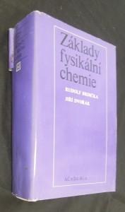 náhled knihy - Základy fysikální chemie : Vysokošk. učebnice