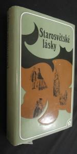 náhled knihy - Starosvětské lásky : [milostné novely klasiků rus. literatury]