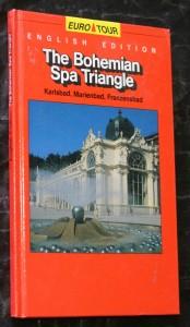 náhled knihy - The Bohemian spa triangle : Karlsbad, Marienbad, Franzensbad