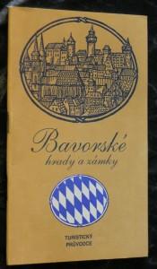 náhled knihy - Bavorské hrady a zámky : turistický průvodce