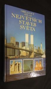 náhled knihy - Obrazový atlas největších staveb světa
