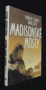 náhled knihy - Madisonské mosty : filmový a knižní bestseler