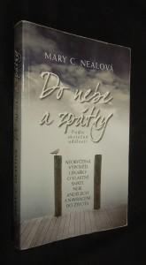 náhled knihy - Do nebe a zpátky : neobyčejná výpověď lékařky o vlastní smrti, nebi, andělech a navrácení do života