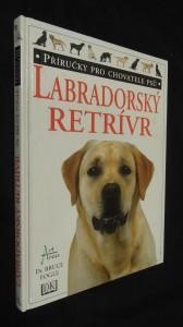 náhled knihy - Příručky pro chovatele psů : Labradorský retrívr