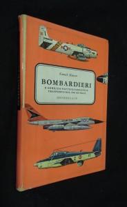náhled knihy - Bombardieri : e aerei da pattugliamento e trasporto - DAL 1946 AD OGGI