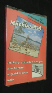 náhled knihy - Máchův kraj : lístkový průvodce s mapou pro horská a trekkingová kola