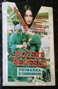 náhled knihy - Mužské řemeslo : Primářka z chirurgie : Dramatický příběh z lékařského prostředí, atraktivní a emancipovaná ženská hrdinka ze současnosti
